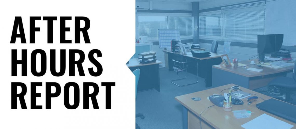 After Hours Report